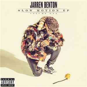 Jarren Benton - Slow Motion EP Volume One
