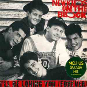 New Kids On The Block - I'll Be Loving You (Forever)