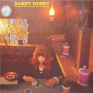Sandy Denny - The North Star Grassman And The Ravens