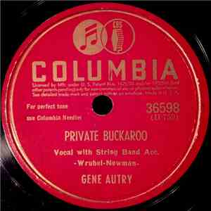 Gene Autry - Private Buckaroo / Rainbow On The Rio Colorado