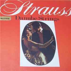 Johann Strauss - The Danube Strings - Strauss