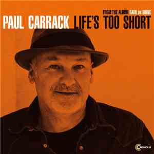 Paul Carrack - Life's Too Short