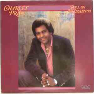 Charley Pride - Roll On Mississippi