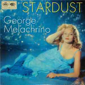 The Melachrino Strings Conducted By George Melachrino - Stardust