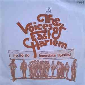 Voices Of East Harlem, The - No, No, No / Immediata Libertad