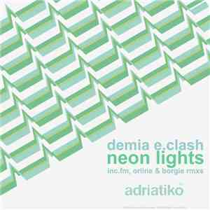 Demia E.Clash - Neon Lights