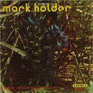 Mark Holder - Where There's A Will There's A Way