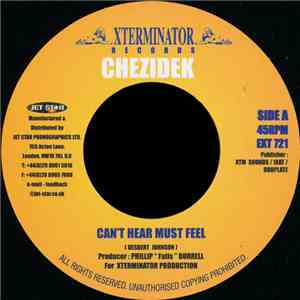 Chezidek - Can't Hear Must Feel