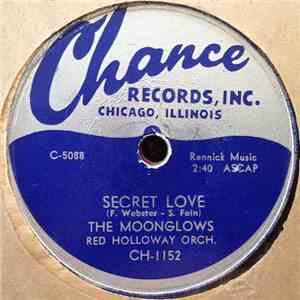 The Moonglows /  Red Holloway Orch. - Secret Love / Real Gone Mama