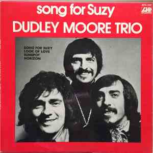 Dudley Moore Trio - Song For Suzy