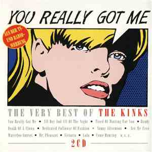 The Kinks - You Really Got Me - The Very Best Of The Kinks
