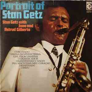 Stan Getz with Joao Gilberto and Astrud Gilberto - Portrait Of Stan Getz