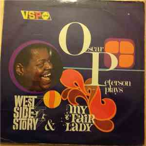 Oscar Peterson - Plays West Side Story & My Fair Lady