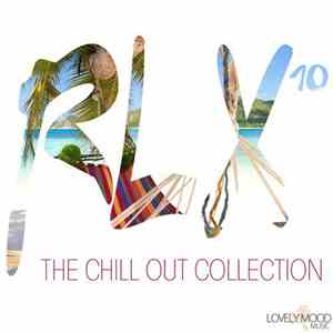 Various - RLX #10 - The Chillout Collection