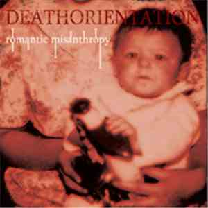 Deathorientation - Romantic Misanthropy