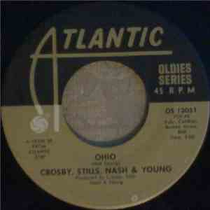 Crosby, Stills, Nash & Young / Crosby, Stills & Nash - Ohio / Long Time Gon ...