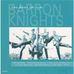 Barron Knights - The Best Of The Barron Knights