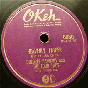 Dolores Hawkins  And The Four Lads - Heavenly Father / Rocks In My Bed