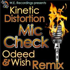 Kinetic Distortion - Mic Check