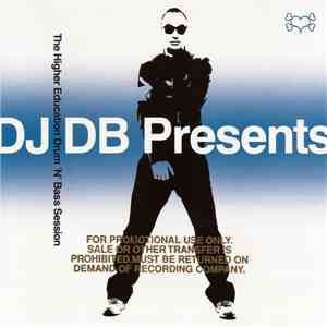 DJ DB - The Higher Education Drum & Bass Session
