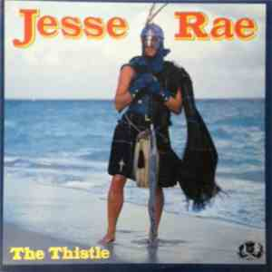 Jesse Rae - The Thistle