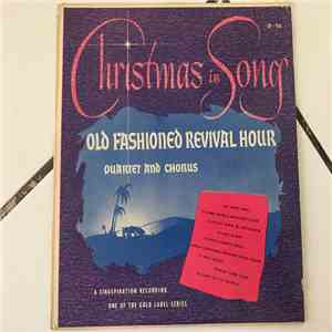 Old Fashioned Revival Hour Quartet - Christmas In Song