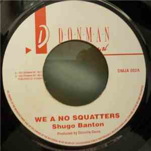 Shugo Banton / Mafia And Fluxy - We A No Squatters