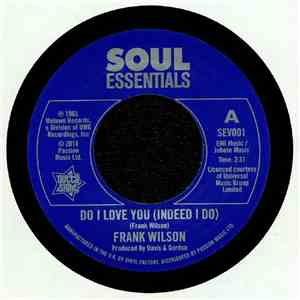 Frank Wilson - Do I Love You (Indeed I Do) / Sweeter As The Days Go By