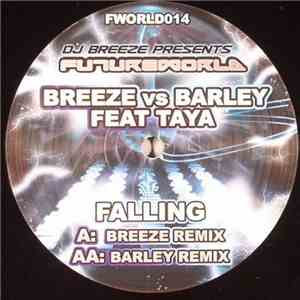 Breeze vs Barley Feat Taya  - Falling