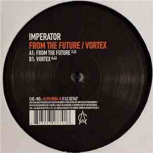 Imperator  - From The Future / Vortex