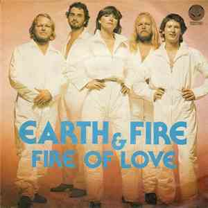 Earth And Fire - Fire Of Love