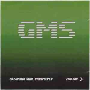 GMS - Growling Mad Scientists Volume 3