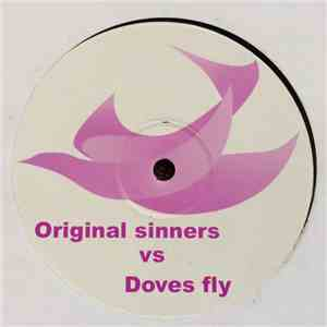Original Sinners vs. Prince And The Revolution - Doves Fly