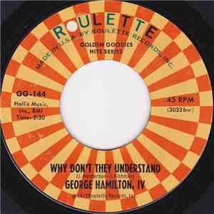 George Hamilton, IV - Why Don't They Understand