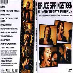 Bruce Springsteen - Hungry Hearts In Berlin