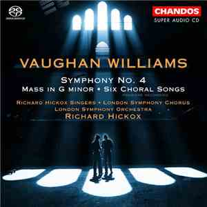 Vaughan Williams, Richard Hickox Singers, London Symphony Chorus, London Sy ...