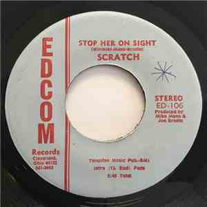 Scratch  - Stop Her On Sight