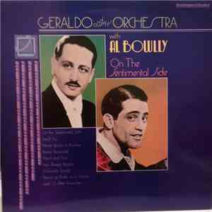 Geraldo And His Orchestra - On The Sentimental Side - With Al Bowlly