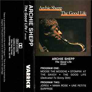 Archie Shepp - The Good Life