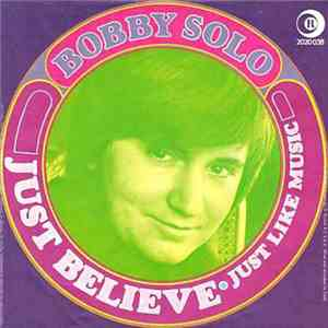 Bobby Solo - Just Believe