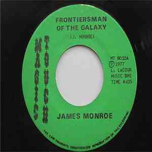 James Monroe  - Frontiersman Of The Galaxy