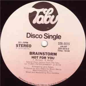 Brainstorm  - Hot For You