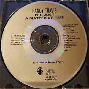 Randy Travis - It's Just A Matter Of Time