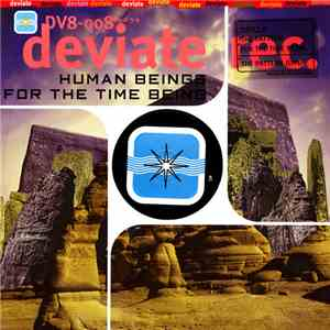 Human Beings - For The Time Being (Part 4)