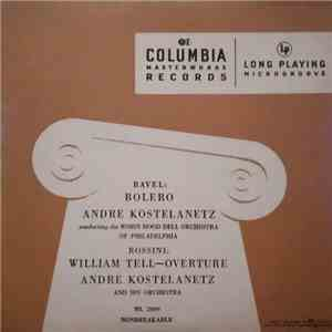 André Kostelanetz And His Orchestra - Bolero / William Tell - Overture