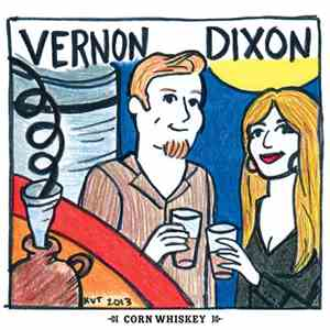 Vernon Dixon  - Corn Whiskey
