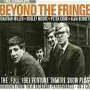 Beyond The Fringe - The Complete Beyond The Fringe