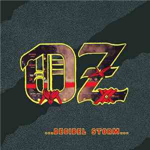 Oz  - ...Decibel Storm...