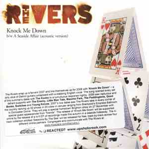 The Rivers - Knock Me Down