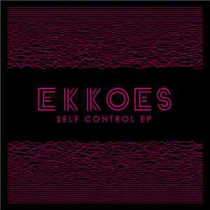Ekkoes - Self Control